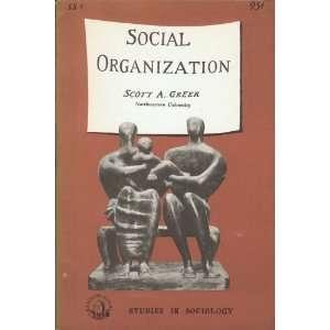 Social organization (Doubleday short studies in sociology