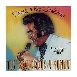 Tus Recuerdos Y Sunny: Sunny & The Sunliners: Music