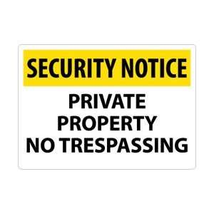 SN26RC   Security Notice, Private Property No Trespassing, 14 X 20