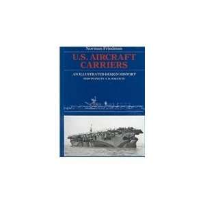 Aircraft Carriers An Illustrated Design History [Hardcover]