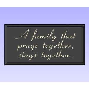 Decorative Wood Sign Plaque Wall Decor with Quote A family that prays
