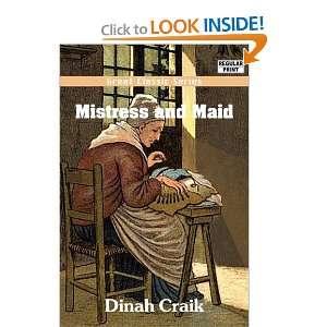 Mistress and Maid (9788132038801) Dinah Craik Books