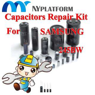 LCD CAPACITORS REPAIR KIT SAMSUNG 245BW