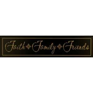 Black primitive decor wood sign Faith Family Friends