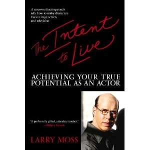 The Intent to Live (text only) by L. Moss L. Moss Books