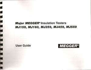 Megger MJ159, MJ160, MJ359, MJ459, MJ559 User Guide