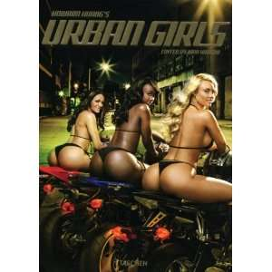 Huang, Urban Girls: .de: Dian Hanson: Bücher