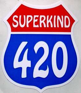 SUPERKIND 420 sticker GRATEFUL DEAD Marijuana Weed Pot