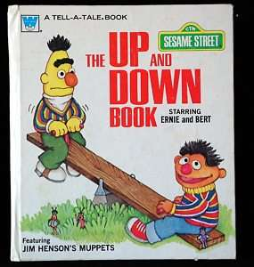 Vintage 1979 Sesame Street UP AND DOWN BOOK Bert Ernie