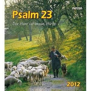 2012 Der Herr ist mein Hirte  Kurt Fatzer Bücher