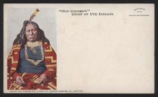 Early 1900s OLD COLOROW, Chief of Ute Indians, PostCard