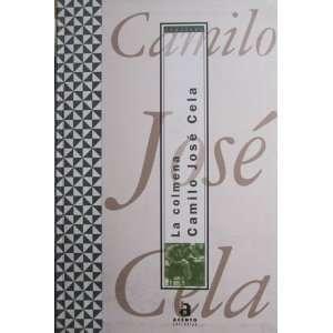 La Colmena (Club de los Classicos, 2) Camilo Jose Cela Books