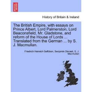 British Empire, with essays on Prince Albert, Lord Palmerston, Lord