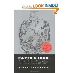 the Era of Inflation, 1897 1927 (9780521894227): Niall Ferguson: Books