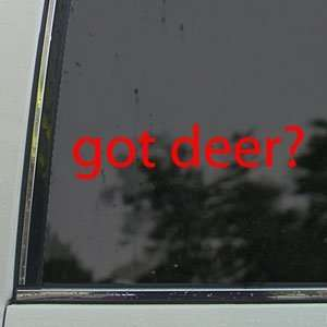 Got Deer? Red Decal Hunting Bow Shotgun Window Red Sticker