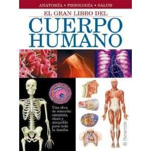 El Gran Libro del Cuerpo Humano (Spanish Edition