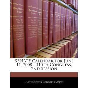 SENATE Calendar for June 11, 2008   110th Congress, 2nd