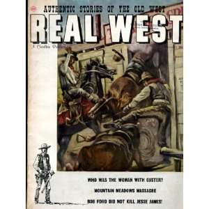 Reaal West Authentic Stories Of The Old West, November