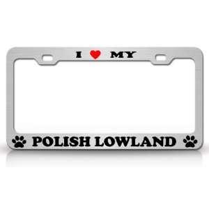 I LOVE MY POLISH LOWLAND Dog Pet Animal High Quality STEEL