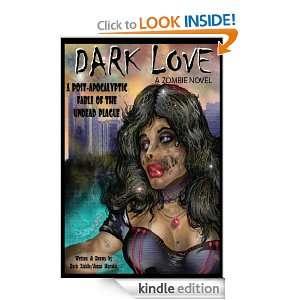 Dark Love A Zombie Novel Jesus Morales  Kindle Store