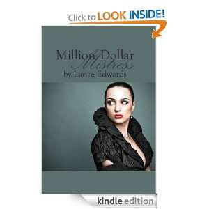 Million Dollar Mistress Lance Edwards  Kindle Store
