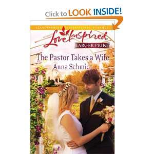 The Pastor Takes a Wife (Love Inspired) and over one million other