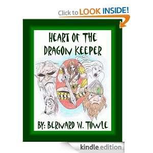 Heart of the Dragon Keeper (Half Breed Series) Bernard W. Towle ll