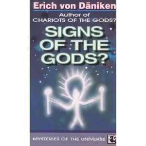 Signs of the Gods (9780285632707): Erich Von Daniken