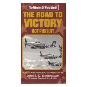The Road to Victory   Hot Pursuit: Host John S. D