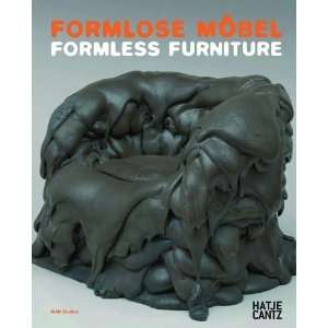 Formless Furniture (Mak Studies) [Paperback]: Dietmar