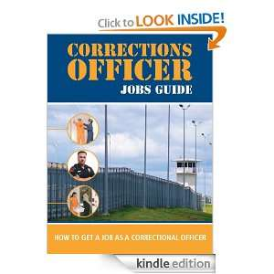 Correctional Officer Jobs Guide: How to Get a Job as a Correctional