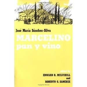 Marcelino Pan y Vino [Paperback] Jose Maria Sanchez Silva