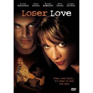 Loser Love Laurel Holloman, Andy Davoli, Rachel Robinson
