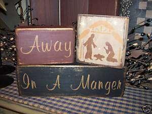 PRIMITIVE CHRISTMAS BLOCK SIGN~AWAY IN A MANGER~JESUS~~