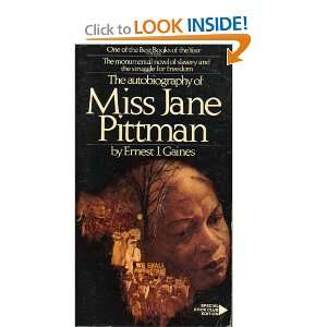 essays on the autobiography of miss jane pittman Need writing the autobiography of miss jane pittman essay use our custom writing services or get access to database of 6 free essays samples about the autobiography.