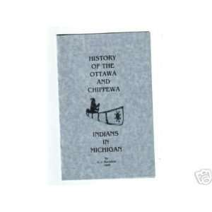 History of the Ottawa and Chippewa Indians Blackbird Books
