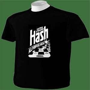 Shirt Hash Marijuana MMJ Pot Reefer Weed Ganja Pipe Bong Hookah